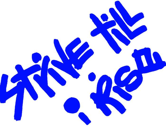 Strive Till I Rise